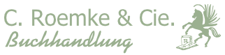 C. Roemke & Cie. Buch- und Kunsthandlung Friedrich Tacke GmbH